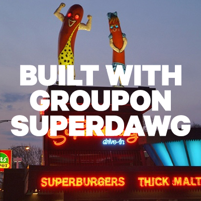 Built with Groupon - Superdawg